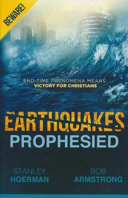 Earthquakes Prophesied    -     By: Stanley Hoerman, Bob Armstrong