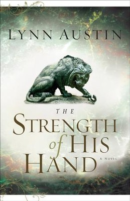 Strength of His Hand, The - eBook  -     By: Lynn Austin