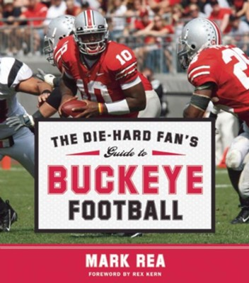 Die-Hard Fan's Guide to Buckeye Football  -