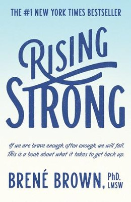 Rising Strong  -     By: Brené Brown