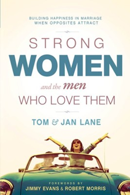 Strong Women and the Men Who Love Them  -     By: Tom Lane, Jan Lane