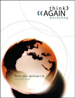 Think Again! Workshop, Participant's Guide   -