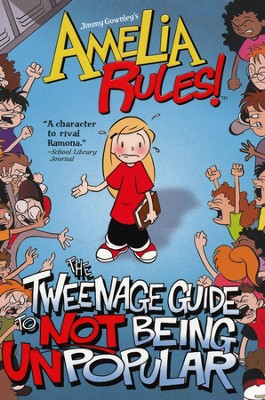 The Tweenage Guide to Not Being Unpopular   -     By: Jimmy Gownley