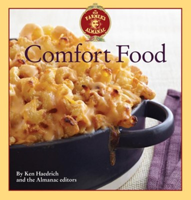 The Old Farmer's Almanac Comfort Cooking  -     By: Ken Haedrich