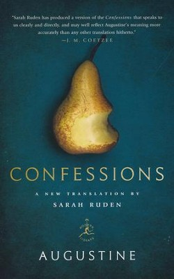 Confessions  -     Translated By: Sarah Ruden     By: Augustine