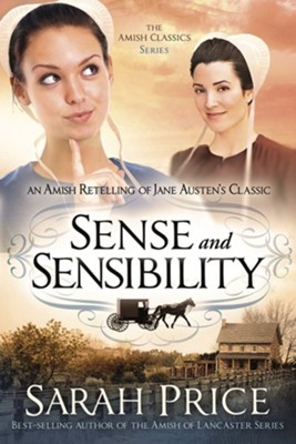 Sense and Sensibility #4 Austen's Classic  -     By: Sarah Price