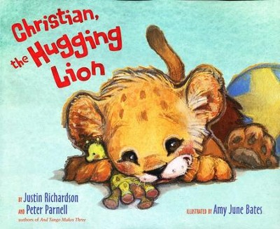 Christian, the Hugging Lion  -     By: Justin Richardson, Peter Parnell