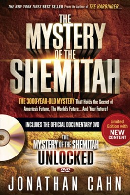 The Mystery of the Shemitah with DVD: The 3,000-Year-Old  Mystery that Holds the Secret of America's Future, the World's Future, and Your Future!  -     By: Jonathan Cahn