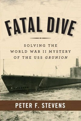 Fatal Dive  -     By: Peter F. Stevens