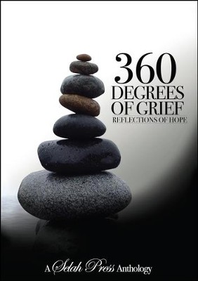 360 Degrees of Grief: Reflections of Hope   -     By: Kayla Fioravanti