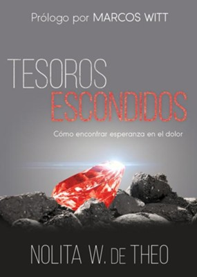 Tesoros escondidos, Hidden Treasures  -     By: Nolita W. de Theo