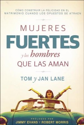 Mujeres Fuertes y los Hombres que las Aman  (Strong Women and the Men Who Love Them)  -     By: Tom Lane, Jan Lane