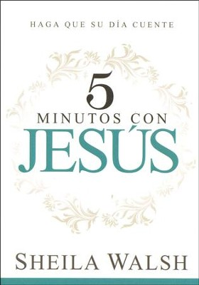 5 Minutos con Jesús  (5 Minutes with Jesus)  -     By: Sheila Walsh