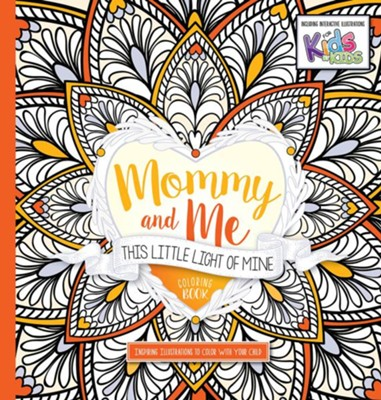 Mommy and Me: This Little Light of Mine Coloring Book: Inspiring Illustrations to Color With Your Child  -     By: Passio