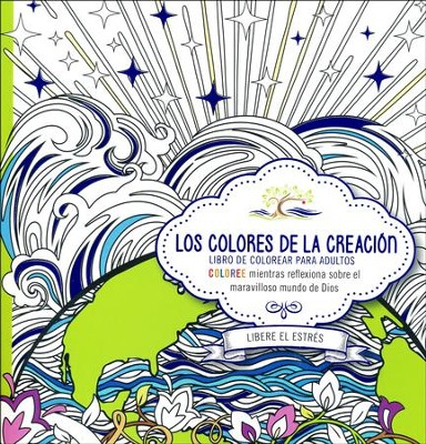 Los Colores de la Creación, Libro de Colorear para Adultos   (The Colors of Creation, Adult Coloring Book)  -     By: Casa Creacion