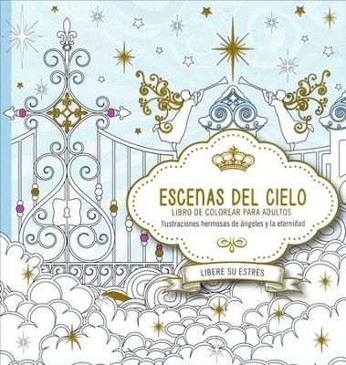 Escenas del Cielo, Libro de Colorear para Adultos (Scenes from Heaven, Adult Coloring Book)  -