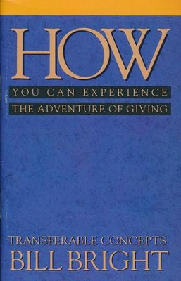 How You Can Experience the Adventure of Giving  - Slightly Imperfect  -     By: Bill Bright