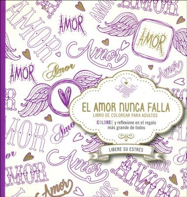 El Amor Nunca Falla, Libro de Colorear para Adultos (Love Never ...