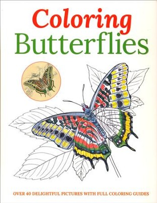Coloring Butterflies: Over 40 Delightful Pictures with Full Coloring Guides  -     By: Arcturas