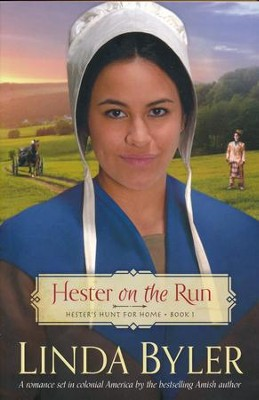 Hester on the Run #1   -     By: Linda Byler