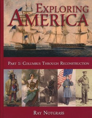 Exploring America Part 1 (Updated Edition)   -     By: Ray Notgrass