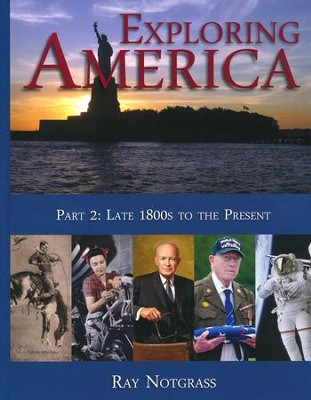 Exploring America Part 2 (Updated Edition)   -     By: Ray Notgrass