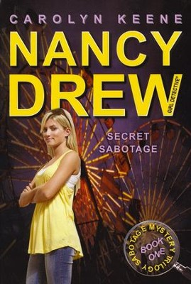 Secret Sabotage: Book One in the Sabotage Mystery Trilogy  -     By: Carolyn Keene