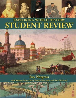 Exploring World History Student Review Book   -     By: Ray Notgrass