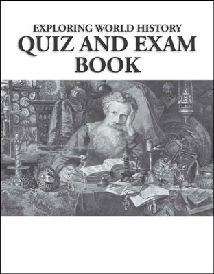 Exploring World History Quiz & Exam Book   -     By: Ray Notgrass