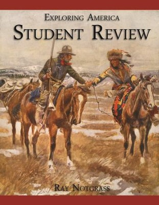 Exploring America Student Review Book   -     By: Ray Notgrass