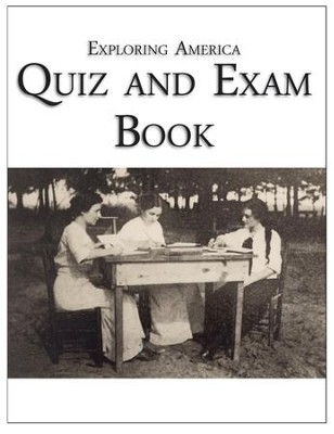 Exploring America Quiz & Exam Book   -     By: Ray Notgrass