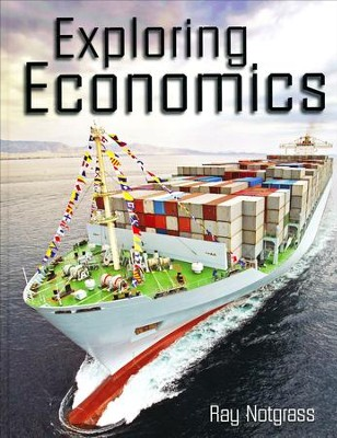 Exploring Economics Textbook (2016 Release)   -     By: Ray Notgrass