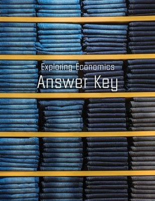 Exploring Economics Answer Key (2016 Release)   -     By: Ray Notgrass