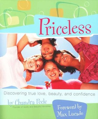 Priceless: Discovering True Love, Beauty, and Confidence  -     By: Chandra Peele