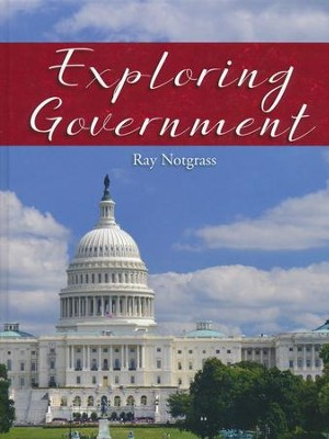 Exploring Government Student Text (2016 Updated Edition)  -     By: Ray Notgrass