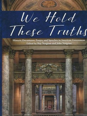 We Hold These Truths (2016 Updated Edition)   -     By: Ray Notgrass