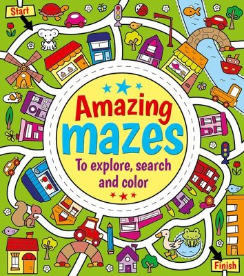 Amazing Mazes-To Explore, Search, & Color  -     By: Emma Pelling