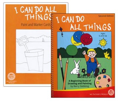 I Can Do All Things: A Beginning Book of Drawing and Painting Book with Paint and Marker Cards (2nd Edition)  -     By: Barry Stebbing
