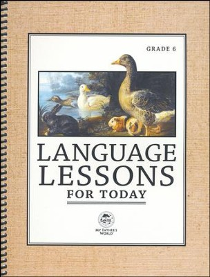 Language Lessons for Today, Grade 6   -