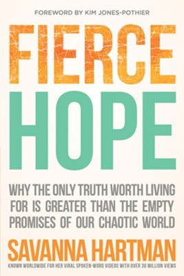 Fierce Hope   -     By: Savanna Hartman