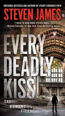 Every Deadly Kiss #3  -     By: Steven James