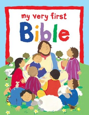 My Very First Bible  -     By: Ayliffe Rock