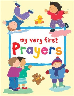 My Very First Prayers  -     By: Ayliffe Rock