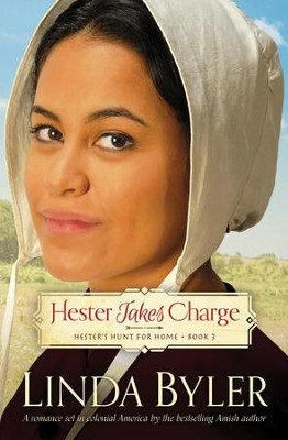 Hester Takes Charge #3   -     By: Linda Byler