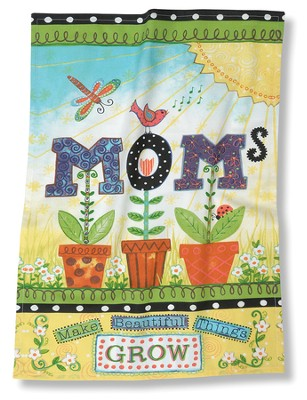 Moms Make Beautiful Things Grow, Kitchen Towel   -     By: Annie LaPoint
