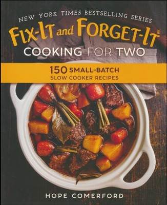 Fix-It and Forget-It Cooking for Two  -     By: Hope Comerford