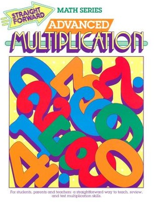 Straight Forward Math Series: Advanced Multiplication   -     By: S. Harold Collins