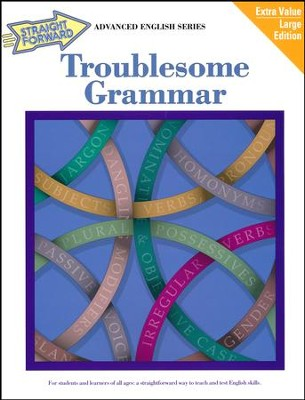 Troublesome Grammar Straight Forward   -     By: Nan DeVincent-Hayes