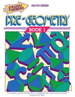 Straight Forward Math Series: Pre-Geometry Book 1   -     By: S. Harold Collins