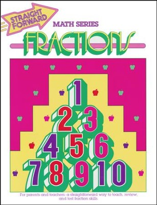 Straight Forward Math Series: Fractions   -